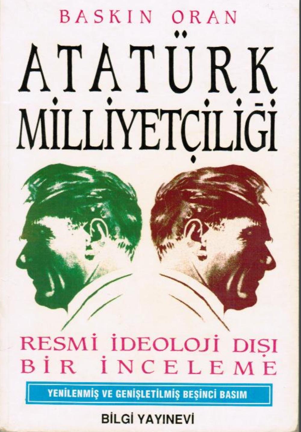 Atatürk Milliyetçiliği Resmi İdeoloji Dışı Bir İnceleme