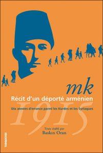 mk - Récit d'un déporté arménien – Dix années d'errance parmi les Kurdes et les Syriaques,