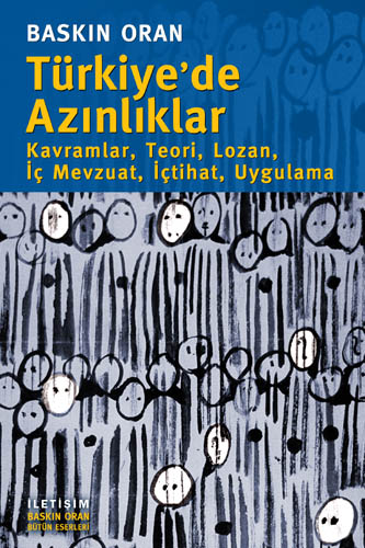 Türkiye'de Azınlıklar - Kavramlar, Teori, Lozan, İç mevzuat, İçtihat, Uygulama, 2004